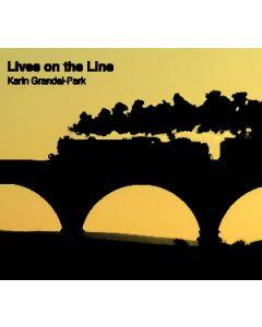 Lives on the Line by Karin Grandal-Park