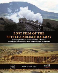 Lost Film of the Settle-Carlisle Railway