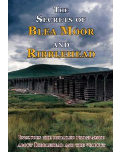 Secrets of Blea Moor and Ribblehead