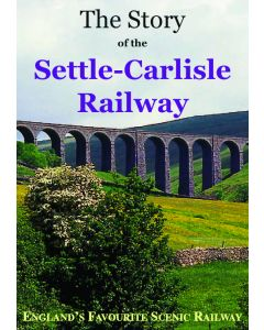 Story of the Settle - Carlisle Railway by Kingfisher