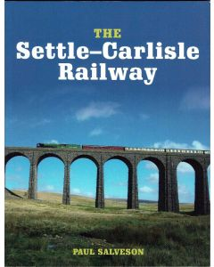 The Settle-Carlisle Railway by Paul Salveson
