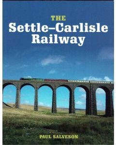 The Settle-Carlisle Railway by Paul Salveson
